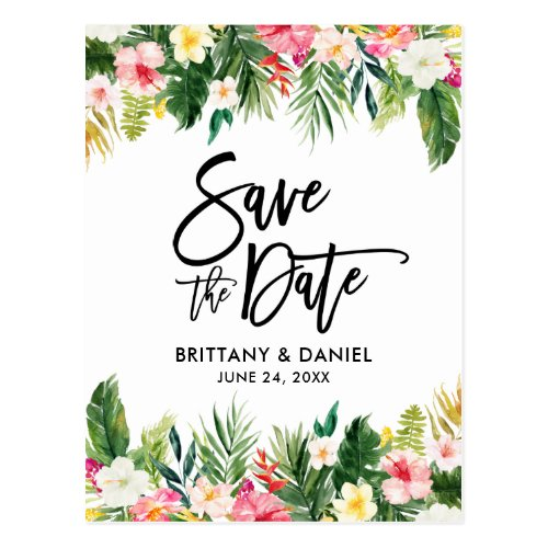 Brush Script Tropical Floral Save the Date Postcard