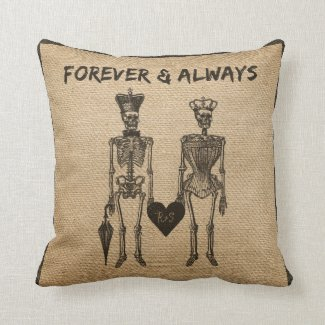 Burlap Skeleton Couple Forever Always Pillows