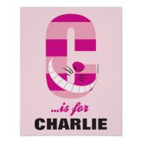 C is for Cheshire Cat   Add Your Name Poster