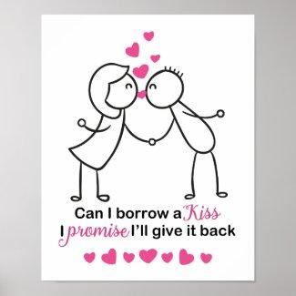 Can I Borrow a Kiss Cute Couple Design Poster