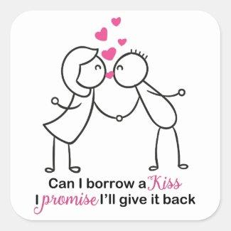 Can I Borrow a Kiss Cute Couple Design Square Sticker