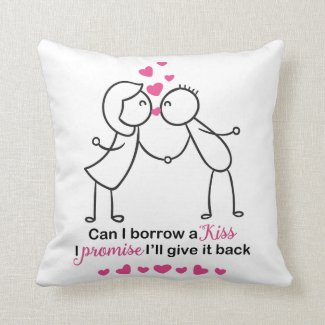Can I Borrow a Kiss Cute Couple Design Throw Pillow