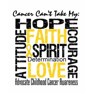 Cancer Can't Take My Hope Childhood Cancer shirt