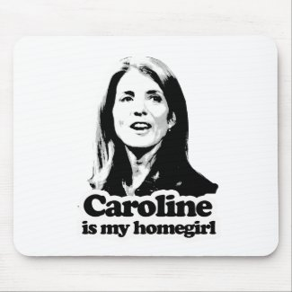 Caroline is my homegirl T-shirts and Gear mousepad