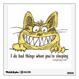 Cat Does Bad Things When You Sleep Wall Sticker