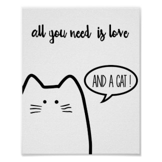 Download Cat Quotes Posters | Zazzle