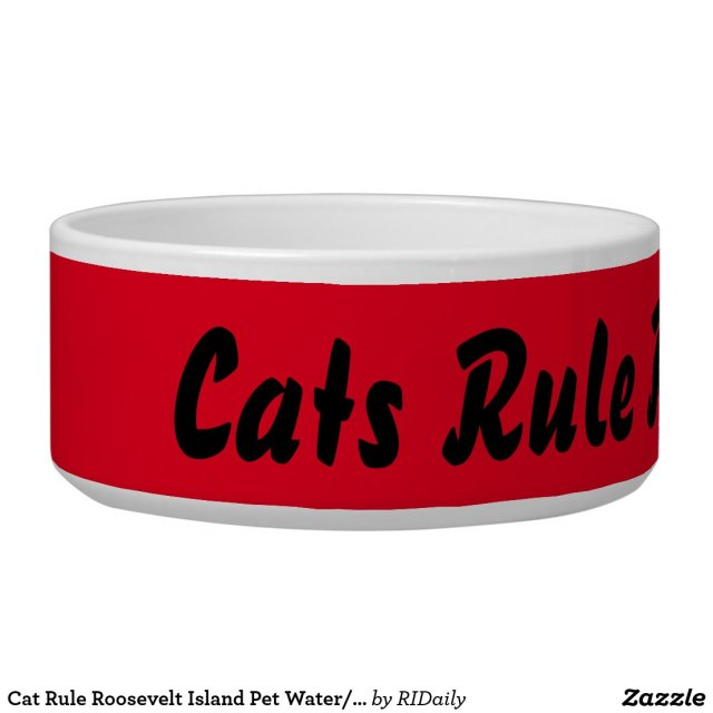 Cat Rule Roosevelt Island Pet Water/Food Bowl