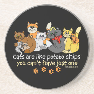 Cats are like potato chips coaster