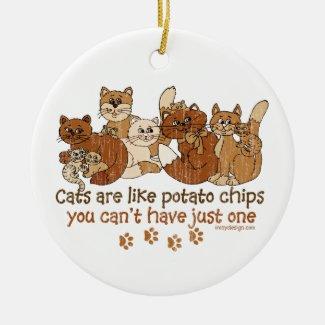 Cats are like potato chips ornament