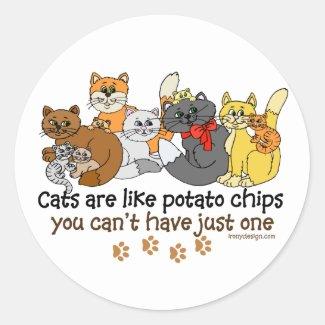 Cats are like potato chips round sticker