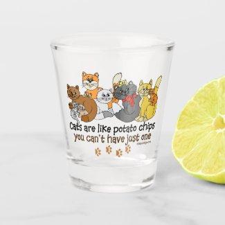 Cats are like potato chips shot glass