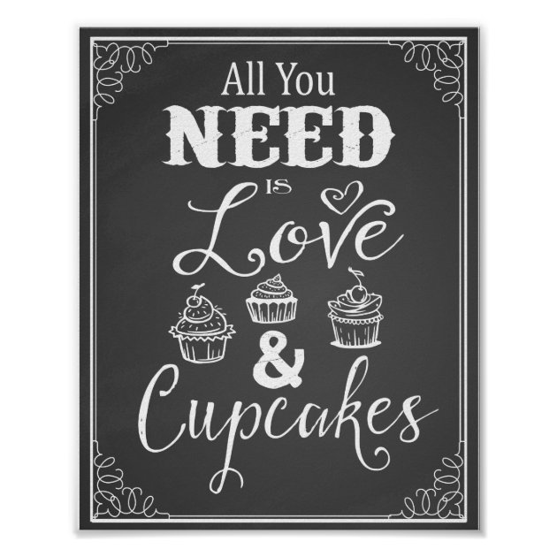 """Download Chalkboard """"All you need is love & Cupcakes"""" print   Zazzle"""