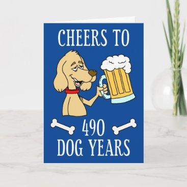 Cheers To 490 Dog Years Dog Beer Cartoon Card