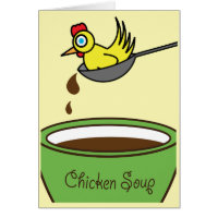 Chicken Soup Get Well Card