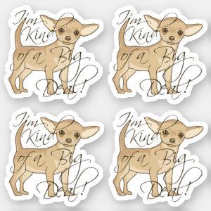 Chihuahua I'm Kind of a Big Deal Contour Cutout Sticker