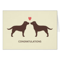Chocolate Labrador Retrievers Wedding Congrats Card
