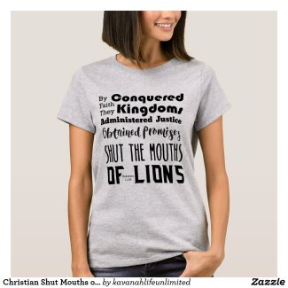 Christian Shut Mouths of Lions Scripture T-Shirt