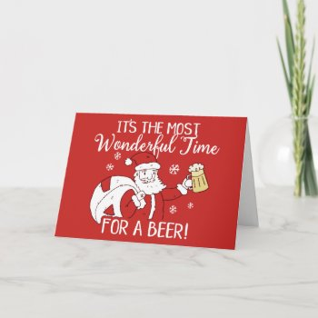 Christmas Most Wonderful Time for a Beer Santa Holiday Card