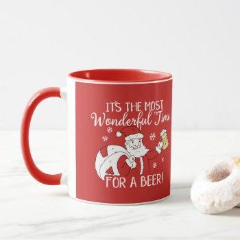 Christmas Most Wonderful Time for a Beer Santa Mug