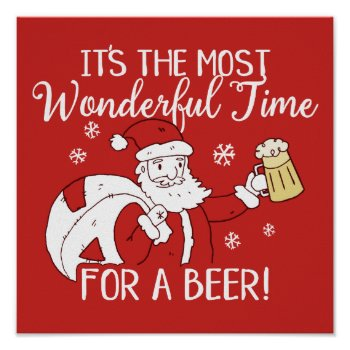 Christmas Most Wonderful Time for a Beer Santa Poster