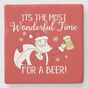 Christmas Most Wonderful Time for a Beer Santa Stone Coaster
