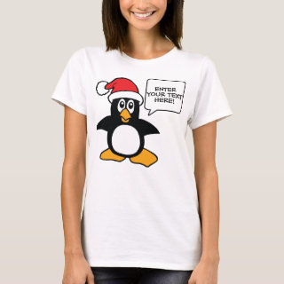 Christmas Penguin Add Your Text Custom T-Shirt