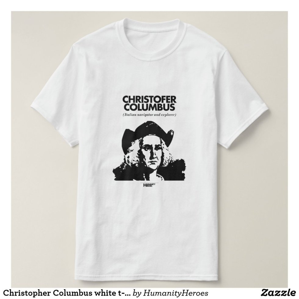 Christopher Columbus White T-Shirt