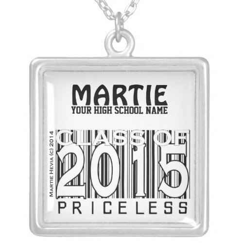 Class of 2015: Priceless (Personalize) Necklace