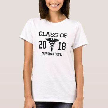 Class Of 2018 Nursing Dept T-Shirt