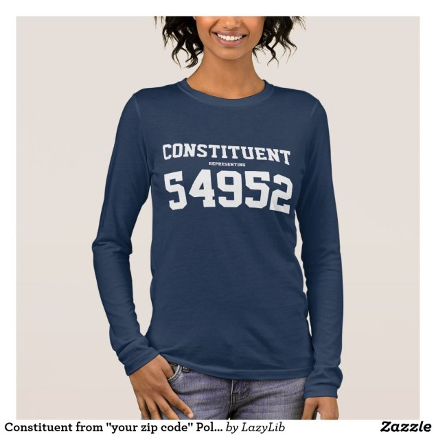 Constituent from your zip code  Political Tee