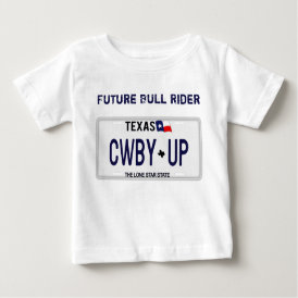 Cowboy Up!  CWBY UP Texas License Plate Baby T-Shirt