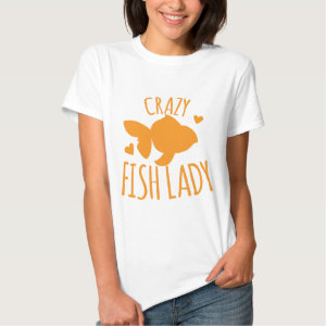 Crazy fish lady tee shirt