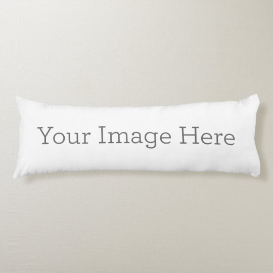create your own body pillow zazzle com