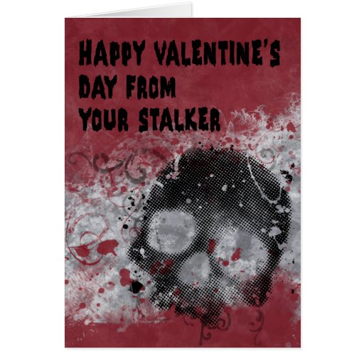 Creepy Stalker Valentines Day Card Zazzle