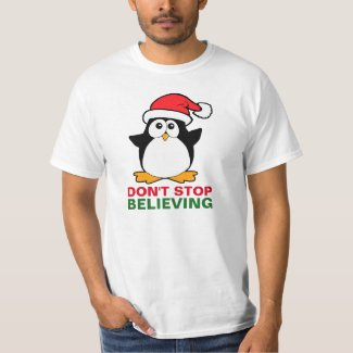 Cute Christmas Penguin Don't Stop Believing T-Shirt