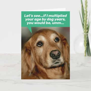 Cute Golden Retriever Multiplying Age By Dog Years Card