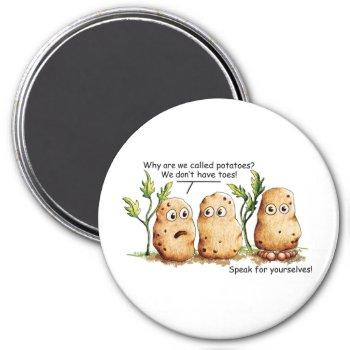 Cute Potatoes Has Toes Funny Potato Pun   Magnet