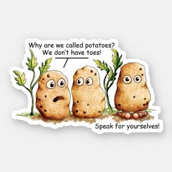 Cute Potatoes has Toes Funny Potato Pun Vinyl Stic Sticker