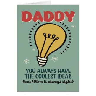 Daddy Has the Coolest Ideas Father's Day Card