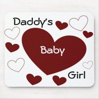 Daddy's Baby Girl Mousepad mousepad