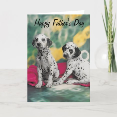 Dalmatian Puppies Happy Father's Day Card