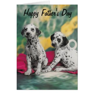 Dalmatian Puppies Happy Father's Day Greeting Card