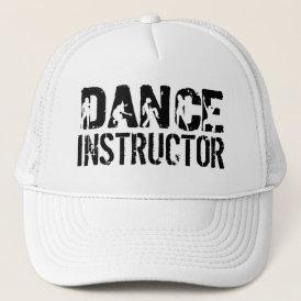 DANCE Instructor Trucker Hat