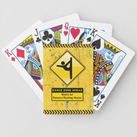 Dance Zone Ahead-Watch for Dancers Busting Moves! Bicycle Playing Cards