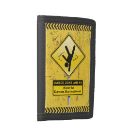 Dance Zone Ahead-Watch for Dancers Busting Moves! Tri-fold Wallets