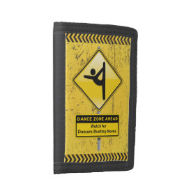 Dance Zone Ahead-Watch for Dancers Busting Moves! Trifold Wallet