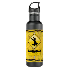 Dance Zone Ahead-Watch for Dancers Busting Moves! Water Bottle