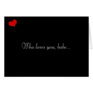 Dark Valentine Collection: Who Loves You... Greeting Cards