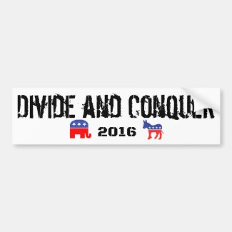 Divide and Conquer 2016 Bumper Sticker