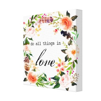 """do all things in love"" watercolor wall art"